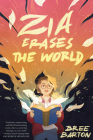 Zia Erases the World Cover Image