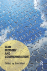 War Memory and Commemoration (Memory Studies: Global Constellations) Cover Image