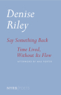Say Something Back & Time Lived, Without Its Flow Cover Image
