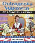 Outrageous Women of Colonial America Cover Image