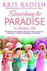 Searching for Paradise in Parker, PA Cover Image