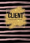 Client Tracking Book: For Salon Nail Hair Stylists Barbers A - Z Alphabetical Tabs Client &Organizer Including Address Details And Appointme Cover Image