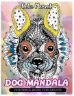 Color Moment: DOG Mandala: Coloring Book for Adults Cover Image