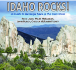 Idaho Rocks!: A Guide to Geologic Sites in the Gem State Cover Image