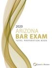 2020 Arizona Bar Exam Total Preparation Book Cover Image