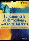 Fundamentals of Islamic Money (Wiley Finance) Cover Image
