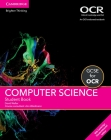 GCSE Computer Science for OCR Student Book with Cambridge Elevate Enhanced Edition (2 Years) Cover Image
