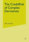The Credit Risk of Complex Derivatives (Finance and Capital Markets) Cover Image