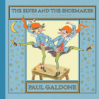 The Elves and the Shoemaker (Paul Galdone Classics) Cover Image