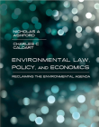 Environmental Law, Policy, and Economics: Reclaiming the Environmental Agenda Cover Image