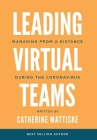 Leading Virtual Teams: Managing from a Distance During the Coronavirus Cover Image