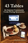 43 Tables: An Internet Community Cooks During Quarantine Cover Image