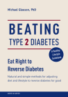 Beating Type 2 Diabetes: Natural and Simple Methods to Reverse Diabetes for Good Cover Image