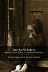 Our Rural Selves: Memory and the Visual in Canadian Childhoods Cover Image