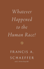 Whatever Happened to the Human Race? (Repackage) Cover Image