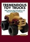 Tremendous Toy Trucks Cover Image
