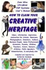 How to Claim Your Creative Heritage: Jose Silva Ultramind Systems User's Manual Cover Image