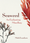 Seaweed, an Enchanting Miscellany Cover Image