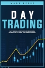 Day trading: Day trading strategies for beginners, options for a living, and swing options Cover Image
