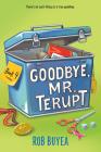 Goodbye, Mr. Terupt Cover Image