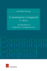 Constitutions Compared (4th edition): An Introduction to Comparative Constitutional Law Cover Image