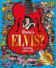 Where's Elvis?: Find the King of Rock 'n' Roll (Find Me) Cover Image