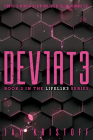DEV1AT3 (Deviate) (LIFEL1K3 #2) Cover Image