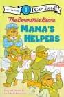 The Berenstain Bears: Mama's Helpers (I Can Read Books: Level 1) Cover Image