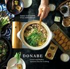 Donabe: Classic and Modern Japanese Clay Pot Cooking Cover Image