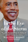 In the Eye of the Storm: My Time as Chairman of Bank of America During the Country's Worst Financial Crisis Cover Image