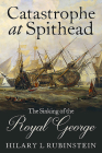 Catastrophe at Spithead: The Sinking of the Royal George Cover Image