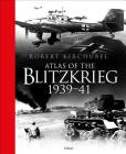 Atlas of the Blitzkrieg: 1939–41 Cover Image
