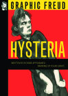 Hysteria: Graphic Freud Series Cover Image