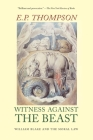 Witness Against the Beast: William Blake and the Moral Law Cover Image