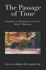 The Passage of Time: Stories of Nicholas County, West Virginia Cover Image