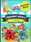 Alphabet letters learn to read: Funny activity book for kids: learn, trace, practice and color, all in one book. Cover Image