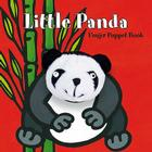 Little Panda: Finger Puppet Book: (Finger Puppet Book for Toddlers and Babies, Baby Books for First Year, Animal Finger Puppets) (Little Finger Puppet Board Books) Cover Image