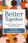 Better Together: How 30 Days of Service Changed My Life Cover Image