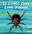 In Limbo Over Lyme Disease Cover Image