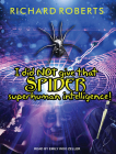 I Did Not Give That Spider Superhuman Intelligence! (Please Don't Tell My Parents) Cover Image