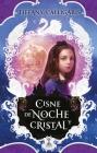 Cisne de Noche Y Cristal Cover Image