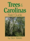 Trees of the Carolinas Field Guide Cover Image