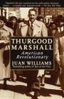 Thurgood Marshall: American Revolutionary Cover Image
