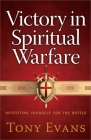 Victory in Spiritual Warfare: Outfitting Yourself for the Battle Cover Image