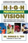 High Performance Vision: How to Improve Your Visual Acuity, Hone Your Motor Skills and Up Your Game Cover Image