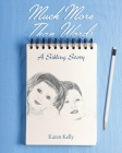 Much More Than Words: A Sibling Story Cover Image