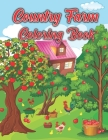 Country Farm Coloring Book: Country Scenes, Barns, Farm Animals & Gardens Coloring Book Cover Image