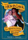 The Marauders' Island (Hen & Chick #1) Cover Image