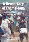A Democracy of Chameleons. Politics and Culture in the New Malawi Cover Image