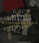 Alexey Titarenko: Nomenklatura of Signs Cover Image
